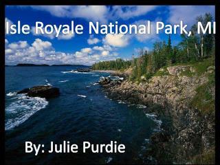 Isle Royale National Park, MI