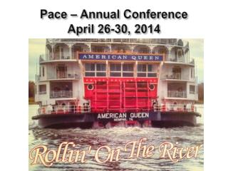 Pace – Annual Conference April 26-30, 2014