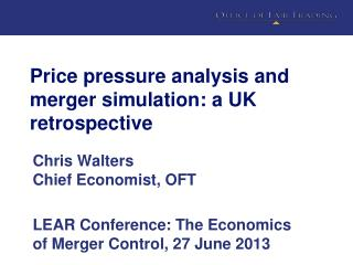 Price pressure analysis and merger simulation: a UK retrospective