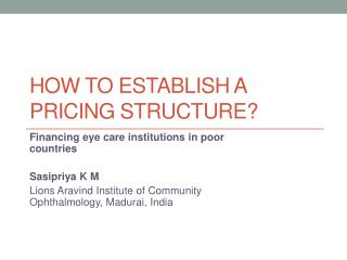 How to establish a pricing structure?