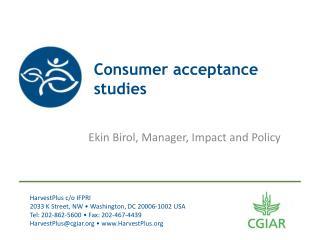 Consumer acceptance studies