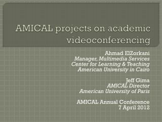 AMICAL projects on academic videoconferencing