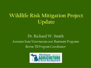Wildlife Risk Mitigation Project Update