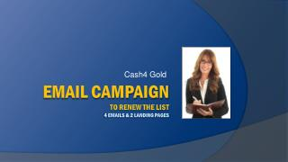 Email campaign to renew the list 4 emails & 2 landing pages