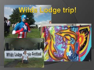 Wilds  Lodge  trip!