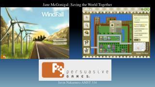 Jane  McGonigal : Saving the World Together