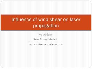 Influence of wind shear on laser propagation