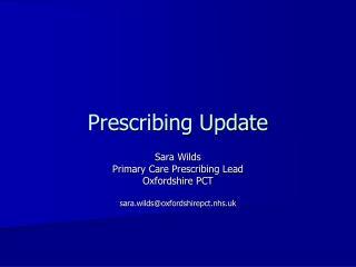 Prescribing Update