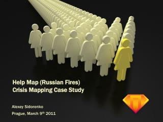 Help Map (Russian Fires) Crisis Mapping Case Study