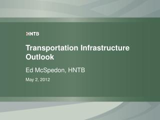 Transportation  Infrastructure Outlook