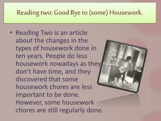 Reading two: Good Bye to (some) Housework.