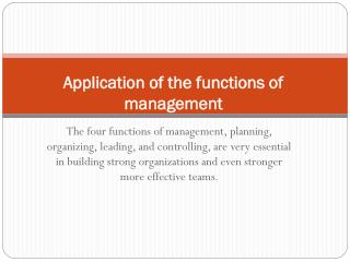 Application of the functions of management