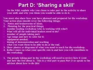 Part D: 'Sharing a skill'