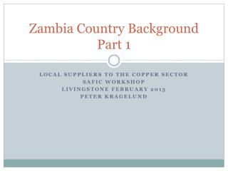 Zambia Country Background Part 1