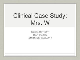 Clinical Case Study: Mrs. W