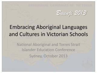 Embracing Aboriginal  Languages  and  Cultures  in Victorian  Schools