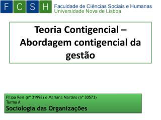 Teoria Contigencial –  Abordagem contigencial da gestão