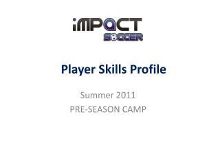 Player Skills Profile