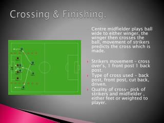 Crossing & Finishing.