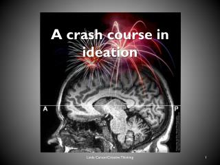 A crash course in ideation