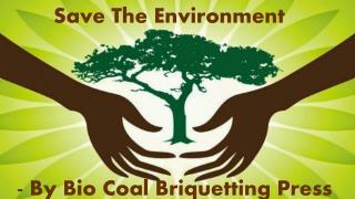 The Role Of Bio Coal Briquetting Press For Saving Environmen
