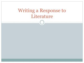 Writing a Response to Literature