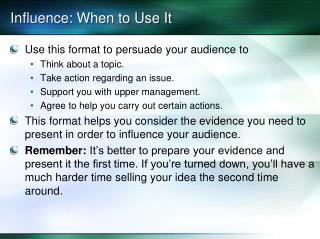 Influence: When to Use It