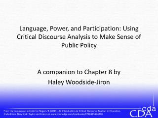 Language, Power, and Participation: Using Critical Discourse Analysis to Make Sense of Public Policy