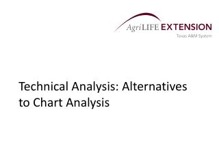 Technical Analysis: Alternatives to Chart Analysis