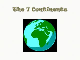 The 7 Continents
