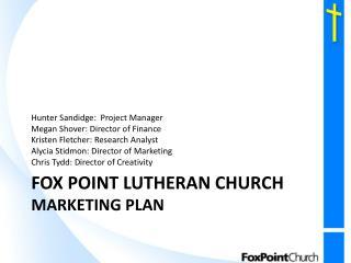 Fox Point Lutheran Church Marketing Plan