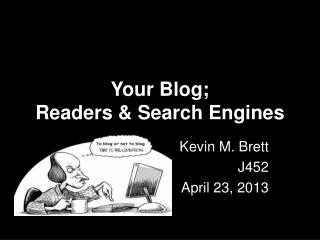 Your Blog;  Readers & Search Engines