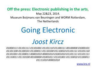Going Electronic Joost Kircz