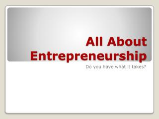 All  About Entrepreneurship