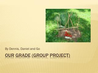 Our Grade (group project)