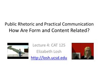 Public Rhetoric and Practical Communication How Are Form and Content Related?