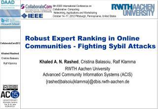 Robust Expert Ranking in Online Communities -  Fighting Sybil Attacks