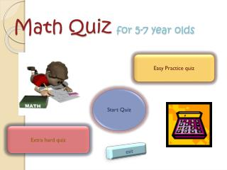 Math Quiz  for 5-7 year olds