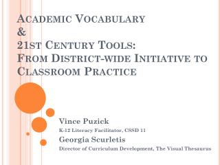 Academic Vocabulary  &  21st Century Tools:  From District-wide Initiative to Classroom Practice