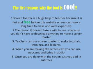 The five reasons why the tool is  cool !!