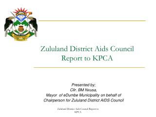 Zululand  District Aids  Council  Report to KPCA