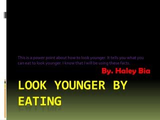 Look younger by eating
