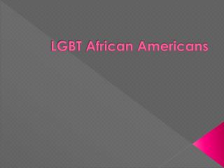 LGBT African Americans