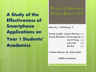 Research Education Project Report 2011