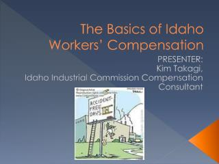 The Basics of Idaho Workers' Compensation