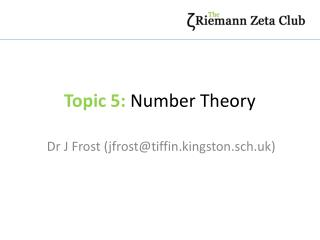 Topic 5:  Number Theory