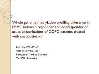 Lawrence Wu,  Ph.D Associate Professor Institute of Medical Sciences Tzu Chi University
