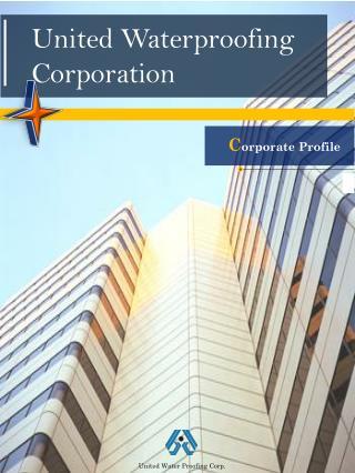 United Waterproofing Corporation