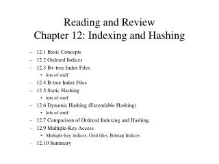 Reading and Review Chapter 12: Indexing and Hashing