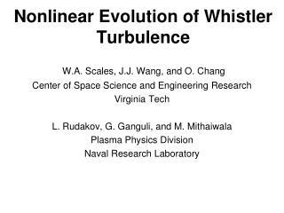 Nonlinear Evolution of Whistler Turbulence